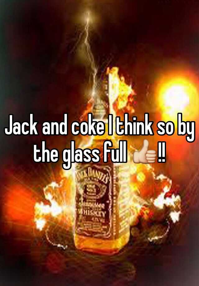 Jack and coke I think so by the glass full 👍!!