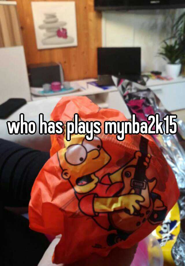 who has plays mynba2k15